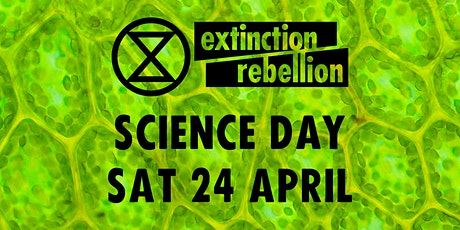 Extinction Rebellion Science Day tickets