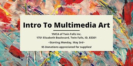 FREE  Art Class: Intro to Multimedia Art tickets