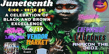 Juneteenth: A Celebration of Black and Brown Excellence tickets