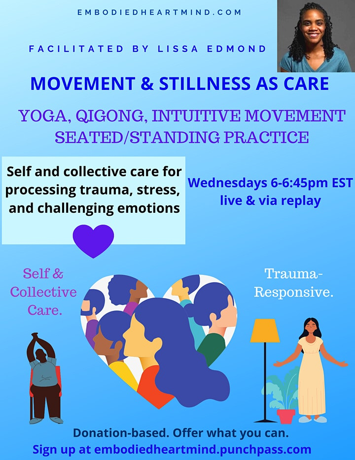 Movement & Stillness As Care ~ Yoga, Qigong, Intuitive Movement image