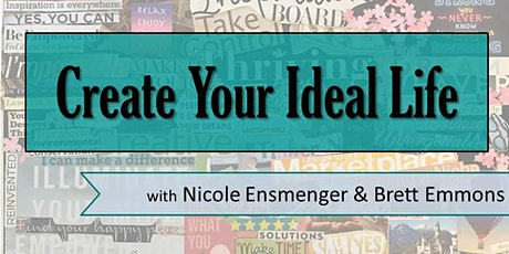 Create Your Ideal Life Workshop tickets