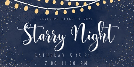 """Hereford Class of 2022 """"Starry Night"""" tickets"""