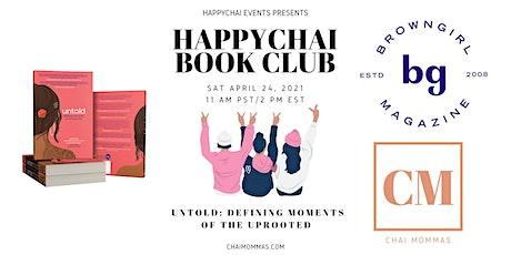 """HappyChai Book Club: """"Untold"""" with Brown Girl Magazine tickets"""
