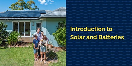Introduction to Solar and Batteries -  Coffs Harbour City Council tickets