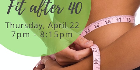 Weight Loss for Women Over 40 tickets