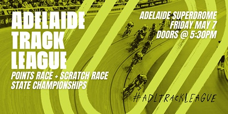 Adelaide Track League - MAY 7 tickets