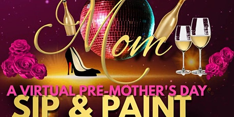 Women of Essex, Virtual Sip & Paint, Pre-Mother's Day Edition! tickets