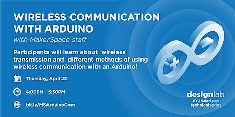 Wireless Communication with Arduino tickets