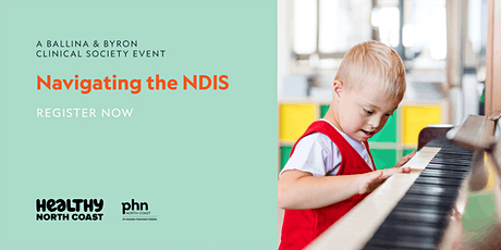 Navigating the NDIS - A Ballina/Byron Clinical Society Event tickets