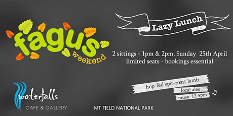 Fagus Weekend Lazy Lunch tickets