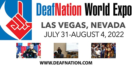 2022 DeafNation World Expo - Las Vegas, NV tickets