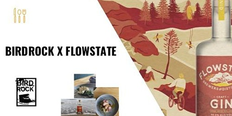 Bird Rock X Flowstate tickets