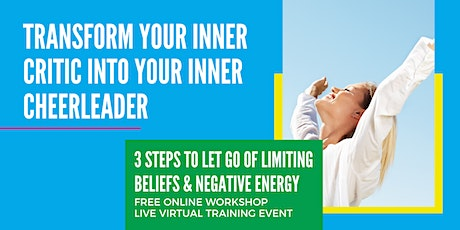 TRANSFORM YOUR INNER CRITIC INTO YOUR INNER CHEERLEADER  WORKSHOP- NY tickets