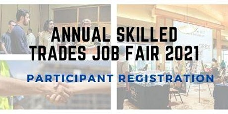 2021 Skilled Trades Job Fair - Participant Registration tickets