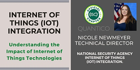 (ISC)2 Quantico Chapter Meeting:  Internet of Things (IoT) Integration Tickets