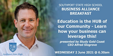 Southport State High Business Alliance Breakfast  - June 2021 tickets