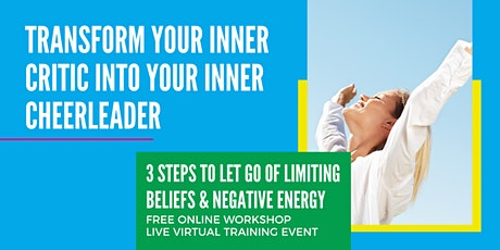 TRANSFORM YOUR INNER CRITIC INTO YOUR INNER CHEERLEADER WORKSHOP MELBOURNE tickets