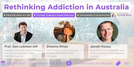 Rethinking Addiction in Australia tickets