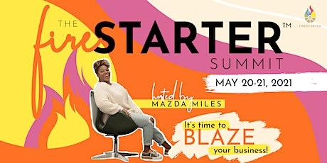 The FireStarter™ Summit tickets