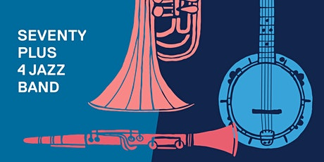 Seventy Plus 4 Jazz Band - Castlemaine tickets