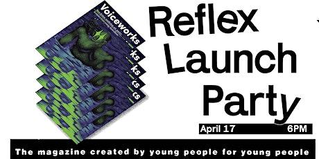 Voiceworks #122 Reflex Launch Party tickets