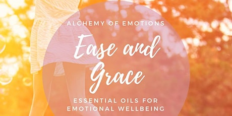 4 Weeks of Wellness - Essential Oils for Emotional Wellness tickets