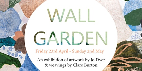 Wall Garden Art Exhibition Opening tickets