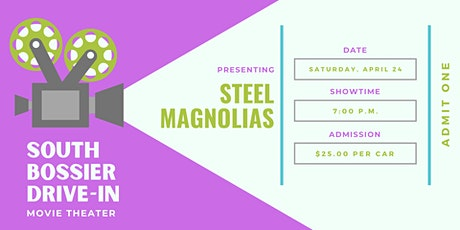 South Bossier Drive-In Movie: Steel Magnolias tickets