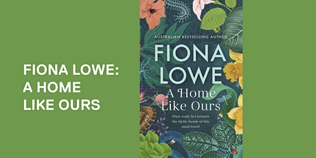 Fiona Lowe: A Home Like Ours - Axedale tickets