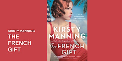 Kirsty Manning: The French Gift – Woodend