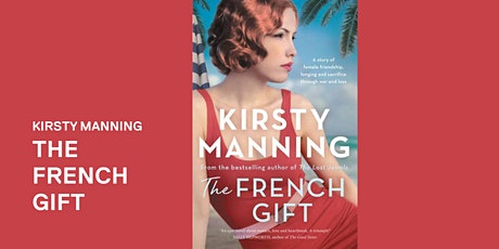 Kirsty Manning: The French Gift - Woodend tickets