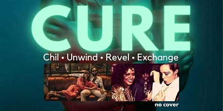 C.U.R.E. [Chill Unwind Revel & Exchange] @ People's Last Stand on Fridays tickets