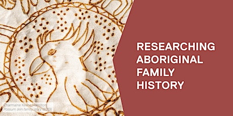 Researching Aboriginal Family History - Online tickets