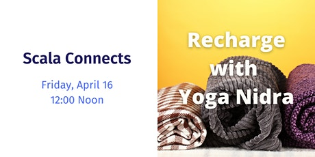 Scala Connects: Recharge with Yoga Nidra tickets