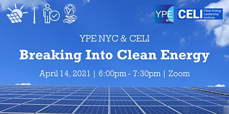 YPE NYC & CELI:  Breaking Into Clean Energy tickets