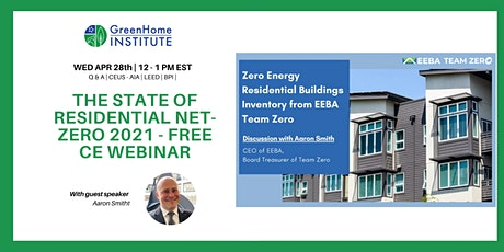 The State of Residential Net-Zero 2021 - Free CE Webinar tickets