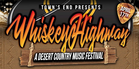 TE Whiskey Highway: Desert Country Music Festival tickets