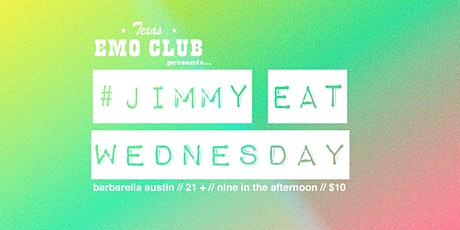Jimmy Eat Wednesday tickets