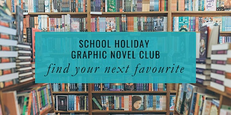 School Holidays: Graphic Novel Club tickets