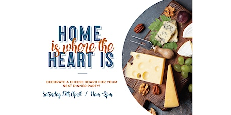 Home is Where the Heart Is - Cheese Board Resin Workshop tickets