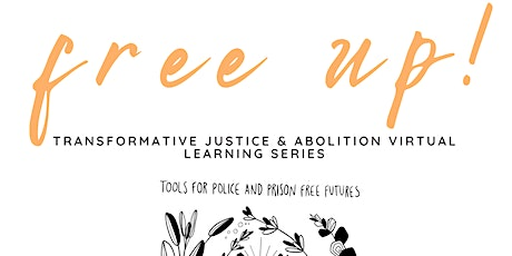 Transformative Justice: Practices in Interpersonal & Community Repair tickets