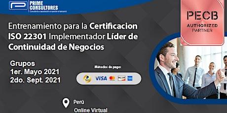 Certificación ISO 22301 Continuidad de Negocios / In Company - Perú entradas