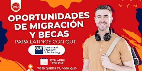 Oportunidades migratorias y becas con QUT - Especial para Latinos tickets