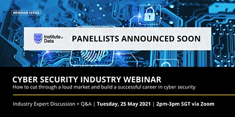 Build a Successful Cyber Security Career SG - 25 May 2021 tickets