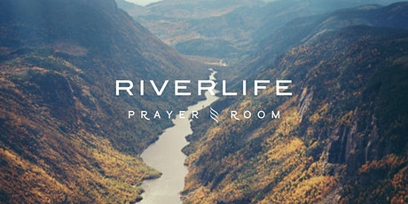 RiverLife Prayer Room | 21 Apr | 8 pm tickets