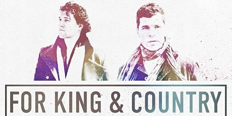for KING & COUNTRY | A Summer Tour tickets
