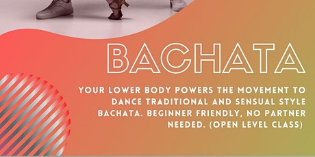 Bachata Bliss Mondays 8pm PST tickets