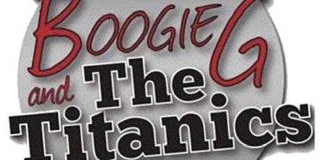 Chenault Vineyards presents Boogie G and the Titanics tickets