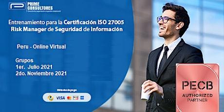ISO 27005 Risk Manager  Seguridad Información / In Company - Perú entradas