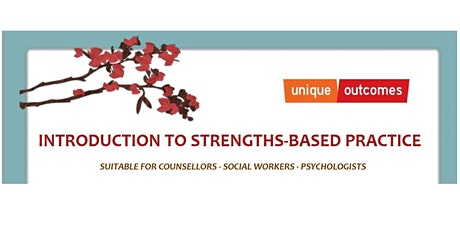 Introduction to Strengths Based Practice (Day 1) tickets